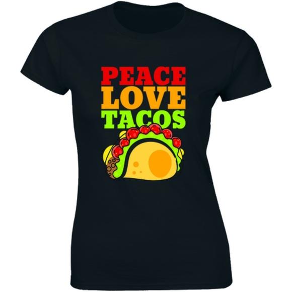 Half It Tops - Peace Love Tacos Food Humor Mexican Taco T-shirt